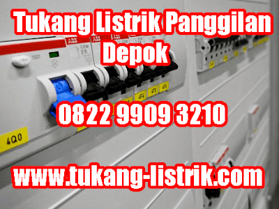 Jasa Tukang Listri Panggilan 24 Jam Depok Hub 082299093210