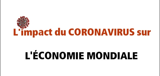 L'impact du Coronavirus Sur L'économie Mondiale