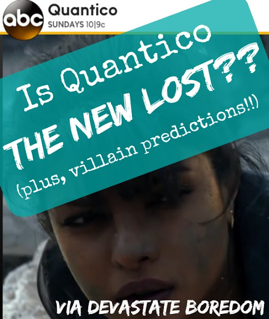 Is Quantico the New Lost?? Review of Quantico, starring Priyanka Chopra as Alex Parrish, and Predictions of the Bad Guy!