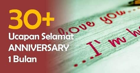 30 Ucapan Anniversary 1 Bulan Untuk Pacar Gambar Lucunya Ucapan