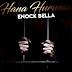 DOWNLOAD AUDIO: Enock Bella - Hana Huruma