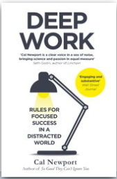 Deep Work Rules - Focused Success in Distracted World