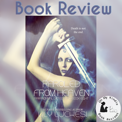 On My Kindle BR's review for 'Paroled From Heaven' by Lily Luchesi