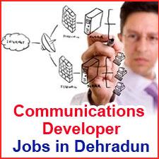 Urgent 10 Openings of Communications Developer WoW Jobs LC - jobs in dehradun- www.wowjobs.biz