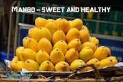 Mango - Sweet and Healthy