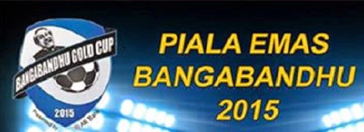 Final Piala Emas Bangabandhu 2015