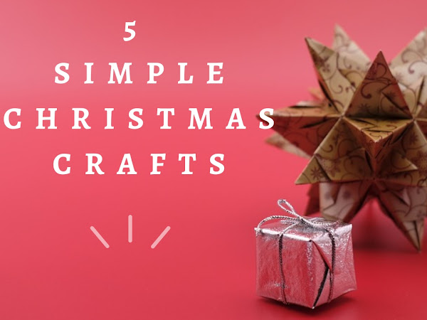 5 Simple Christmas Crafts Your Kids Will Love Creating