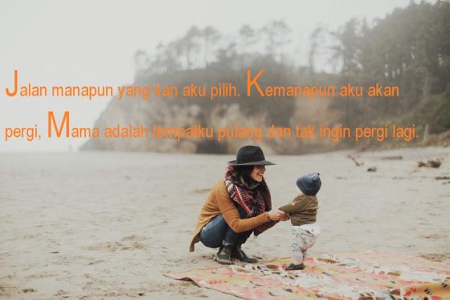 Kumpulan Quotes Untuk Ucapan Di Hari Ibu