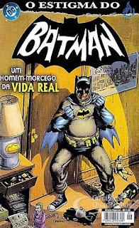 O Estigma do Batman herói vilão capa morcego cavaleiro trevas