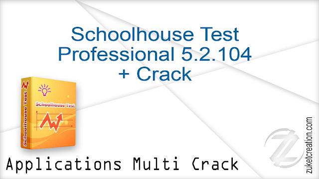 Schoolhouse Test Professional 5.2.104 + Crack
