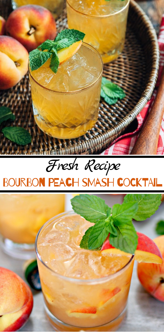 Bourbon Peach Smash Cocktail  #healthydrink #easyrecipe #cocktail #smoothie