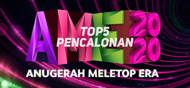 Senarai Penuh Top 5 Anugerah MeleTOP ERA 2020