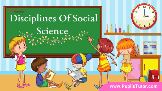 Major aspects dealt with in Social Science | Which Subjects Included In Social Science | What Are The Most Important 6 Branches Of Social Studies? | Major Subfields Of Social Science – Civics, History, Economics, Geography, Anthropology, Sociology
