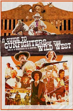 A Guide to Gunfighters of the Wild West (2021)