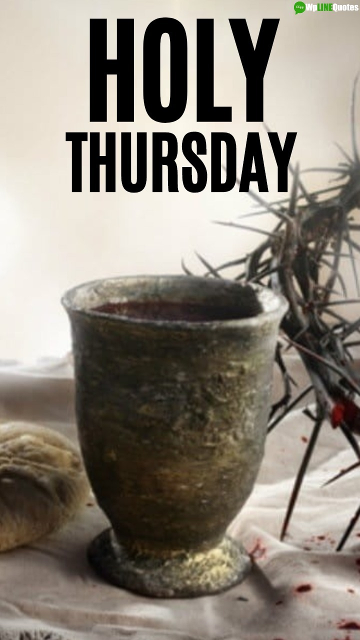 Holy Thursday Images, Photos, Pictures, Wallpaper