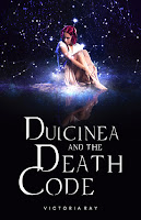 young adult fantasy, young adult romance, adventure books, sci-fi books, Victoria ray, dulciniea and the death code
