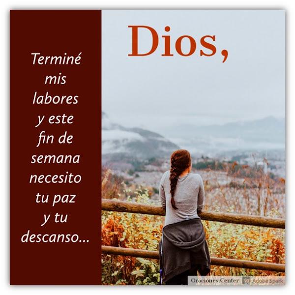 Oración de Fin de Semana Laboral - Dios, Dame tu Paz