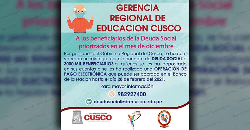 COMUNICADO: 3 mil beneficiarios de la Deuda Social, priorizados en el mes de Diciembre de 2020, podrán cobrar reintegro hasta el 28 febrero - DRE Cusco