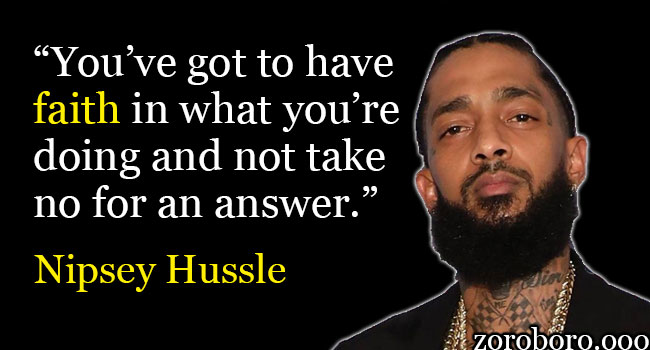 Nipsey Hussle Quotes For Dreamers  Purposeful Life Music