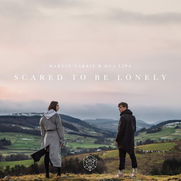 Martin Garrix & Dua Lipa - Scared to Be Lonely - Single Cover