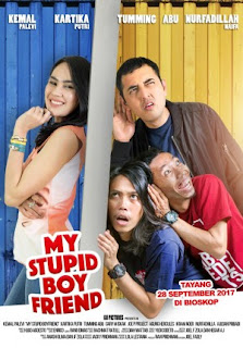 Download film My Stupid Boyfriend (2017) Full Movie 3GP MP4