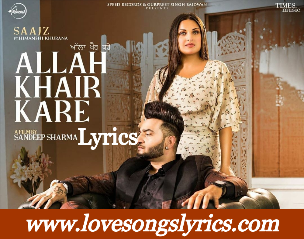 Allah Khair Kare Lyrics Hindi