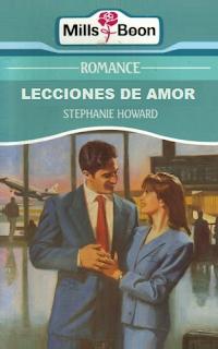 Stephanie Howard - Lecciones De Amor