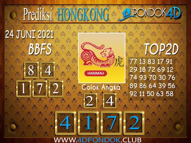 Prediksi Togel HONGKONG PONDOK4D 24 JUNI 2021