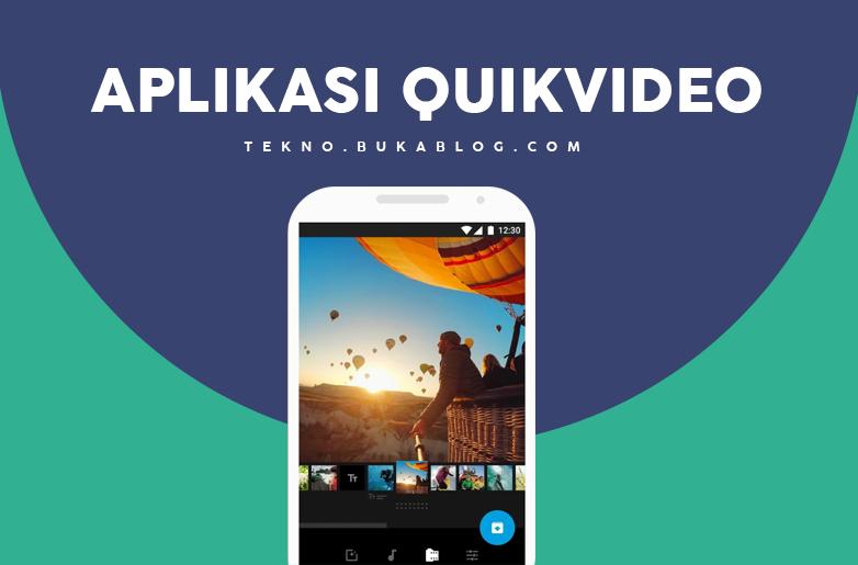 Edit Video dengan Quik Video Editor