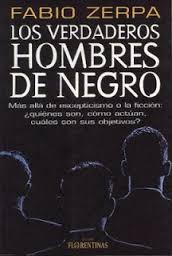 http://www.mediafire.com/download/0sl8prlp3974x4s/Zerpa-Fabio-Los-Verdaderos-Hombres-de-Negro.pdf