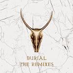 Yogi - Burial (feat. Pusha T) [The Remixes] - Single Cover