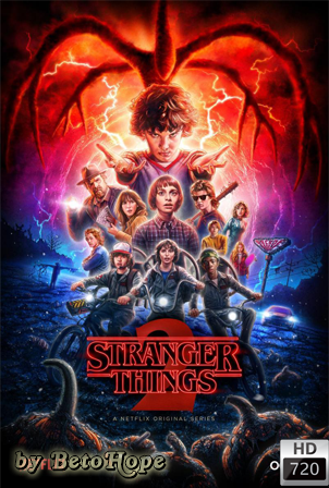 Stranger Things Temporada 2 [720p] [Latino-Ingles] [MEGA]