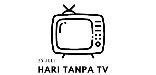 Sejarah Hari Tanpa TV 23 Juli Yang Tidak Banyak Orang Tahu