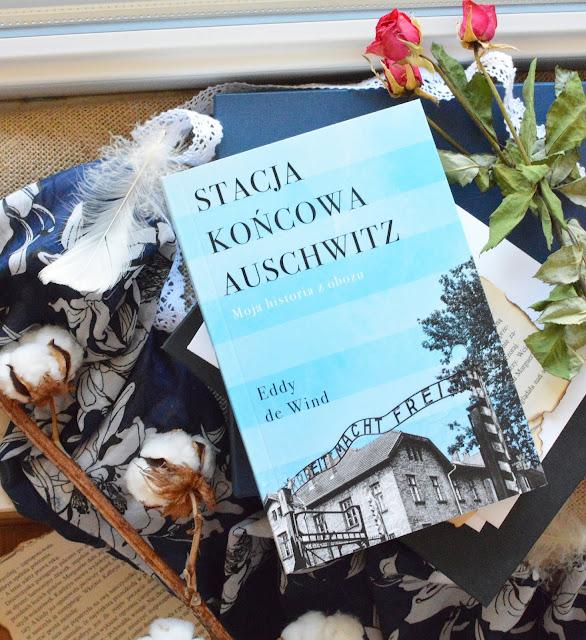 """#143 """"Stacja końcowa Auschwitz. Moja historia z obozu"""" - Eddy de Wind"""