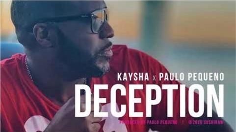 Kaysha x Paulo Pequeno - Deception