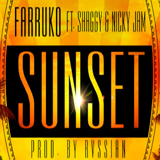 latin music, Farruko, Shaggy, Nicky Jam, Sunset