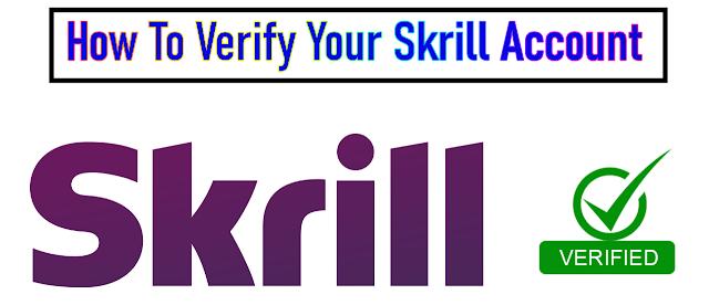 How To Verify Skrill Account