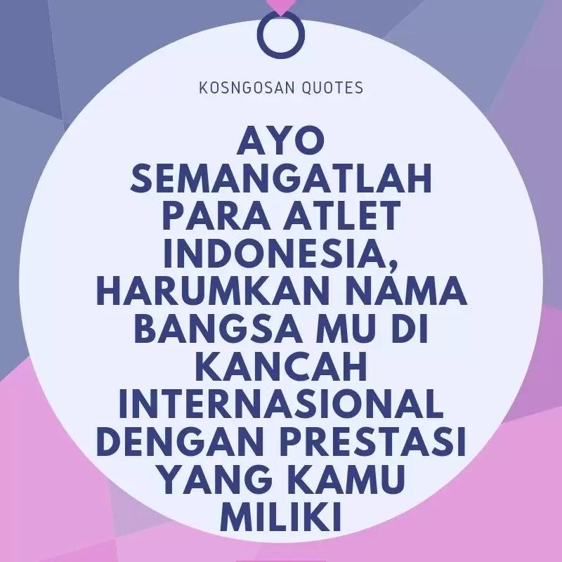 kata motivasi atlit indonesia