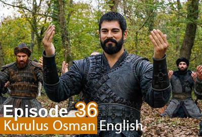 Kurulus Osman Episode 36