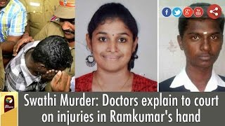 Swathi Murder: Doctors explain to court on injuries in Ramkumar's hand