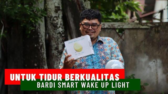 Bardi Smart Wake Up Light, Untuk Tidur Berkualitas