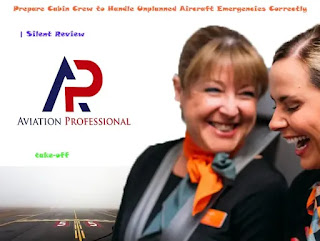 Silent Review , jump seat ,Aircraft Emergencies