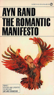 Ayn Rand: The Romantic Manifesto