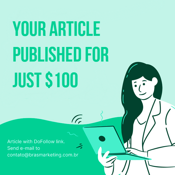 Your article published for just $100 guest post