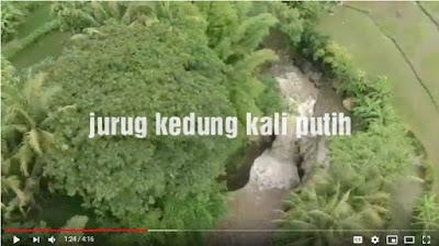 Keren, Video Kali Putih, Sendang Penjalin dan Gunung Tugel Dilihat dari Udara