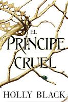 El príncipe cruel | La gente del aire #1 | Holly Black