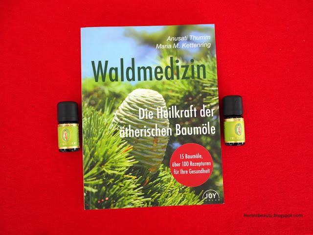 Waldmedizin von Anusati thumm und Maria M. Kettenring