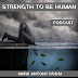 Strength To Be Human Podcast --- Episode 119: Peculiar Instruments -- Ghosts as Characters