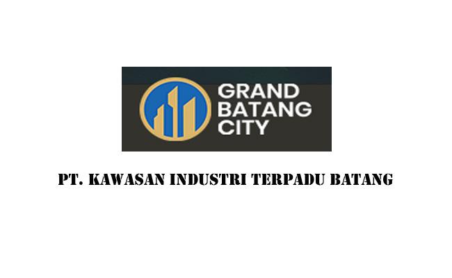 Lowongan Kerja PT Kawasan Industri Terpadu Batang
