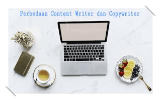 Perbedaan Content Writer dan Copywriter yang Harus Anda Ketahui